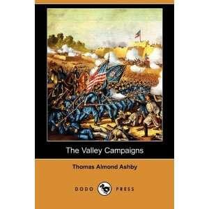 Campaigns (Dodo Press) (9781409971481) Thomas Almond Ashby Books