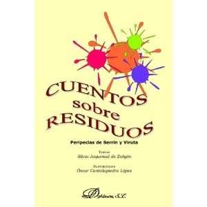 Cuentos Sobre Residuos (Spanish Edition) (9788488030382