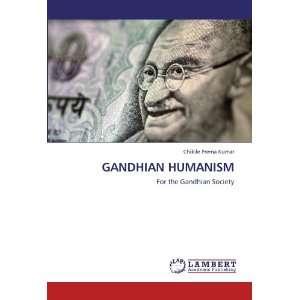 For the Gandhian Society (9783848418824) Chikile Prema Kumar Books
