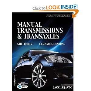and ransaxles Classroom Manual (9781435426856) Jack Erjavec Books