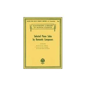Selected Piano Solos by Romantic Composers   Volume 2 Intermediate