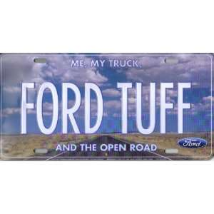 Ford License Plate FORD TUFF [Me, My Truck And The Open