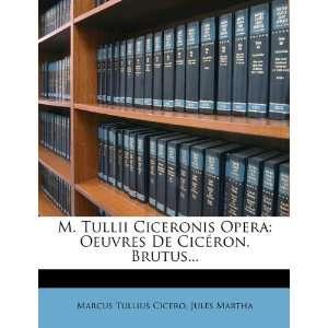 Edition) (9781272796716) Marcus Tullius Cicero, Jules Martha Books
