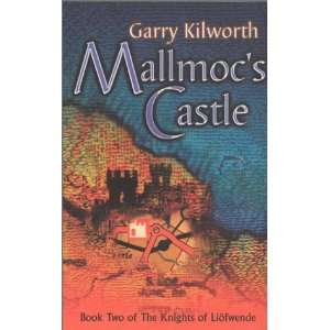 Mallmocs Castle (Knights of Liofwende) (9781904233121