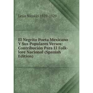El Negrito Poeta Mexicano Y Sus Populares Versos
