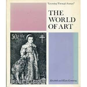 THE WORLD OF ART, Learning Through Stamps Vol. 1