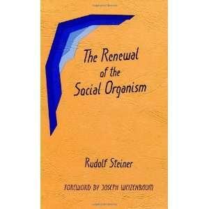 Renewal of Social Organism [Paperback] Rudolf Steiner
