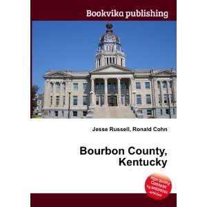 Bourbon County, Kentucky Ronald Cohn Jesse Russell Books