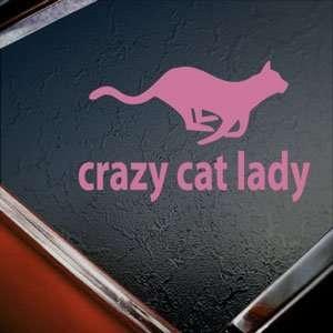 Crazy Cat Lady Pink Decal Car Truck Bumper Window Pink