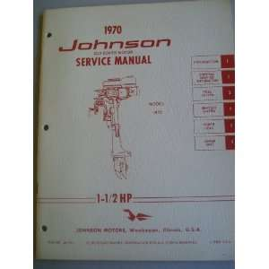 Johnson Outboard Motor Service Manual 1 1/2 HP (Model 1R70) Johnson