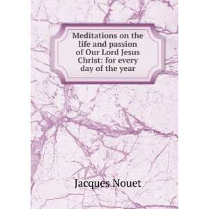Christ for every day of the year Jacques Nouet  Books