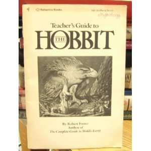 Teachers Guide to the Hobbit Robert Foster 9780345303844
