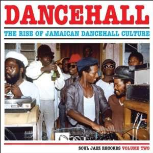 Dancehall [Vinyl] Dancehall The Rise Of Jamaican Dancehall Music