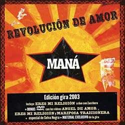 MANA   REVOLUCION DE AMOR (2003 TOUR EDITION) (+ BONUS DVD) [IMP