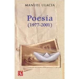 Poesía (1977 2001) (Letras Mexicanas) (Spanish Edition