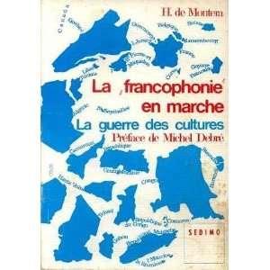 La francophonie en marche: Debré Michel (préface