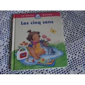 Les Cinq Sens (French Edition) (9782092101537) Books