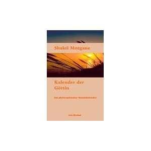 Kalender der Göttin (9783833430725) Shakti Morgane Books