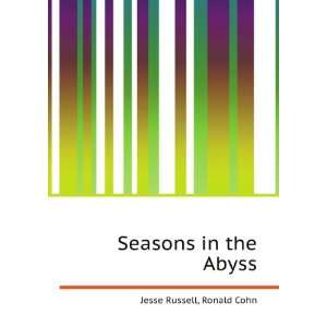 Seasons in the Abyss Ronald Cohn Jesse Russell Books