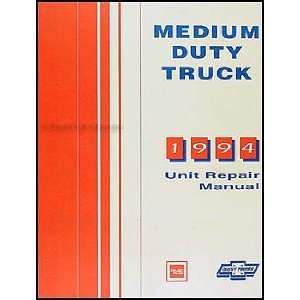 1994 Chevy GMC Medium Truck Unit Repair Shop Manual Topkick