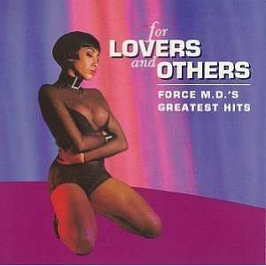 For Lovers & Others: Force M.D.s Greatest Hits: Force M.D