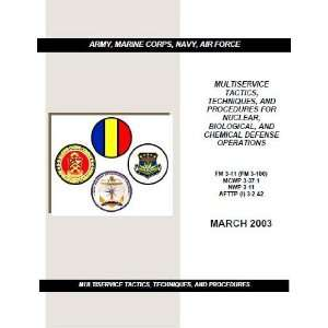 11 AFTTP (I) 3 2.42 REPRINT: MARINE CORPS, NAVY, AIR FORCE ARMY: Books