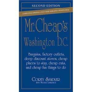 Mr. Cheaps Washington, D.C.: Bargains, Factory Outlets, Deep Discount