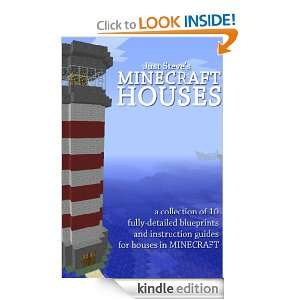 MINECRAFT HOUSES: A collection of instructions and blueprints to build
