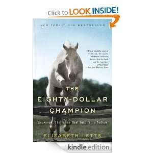 Champion: Snowman, The Horse That Inspired a Nation: Elizabeth Letts