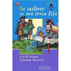 Les Trois Loups: Le Tailleur ET Ses Trois Fils (French