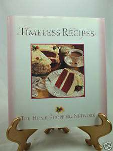 Timeless Recipes Cookbook By Home Shopping Network