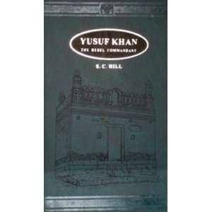 Yusuf Khan he Rebel Commandan (9788120601628) S.C