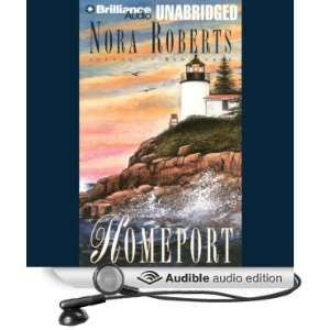 Homeport (Audible Audio Edition) Nora Roberts, Erika