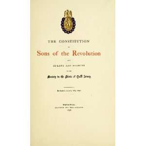 The Constitution Of Sons Of The Revolution, And By Laws And Register