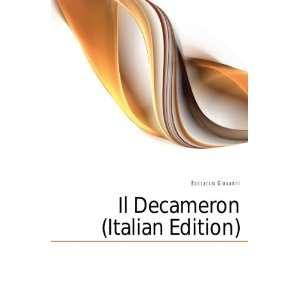 Il Decameron (Italian Edition) Boccaccio Giovanni Books
