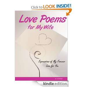 Love Poems For My Wife: 60 Romantic Rhyming Love Notes (Volume 1