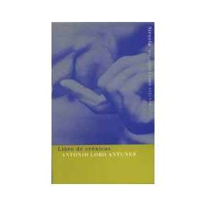 Libro de cronicas/ Book of chronicles Una Seleccion/ a