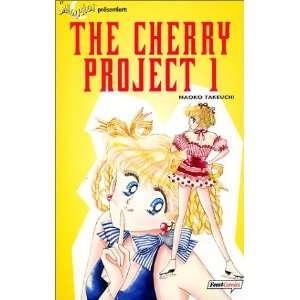 Sailor Moon präsentiert. The Cherry Project 01: .de: Naoko
