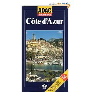 ADAC Reiseführer, Cote d Azur: .de: Hans Gercke: Bücher