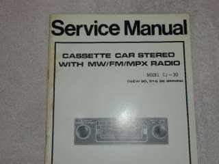 AM/FM/MW Car Cassette Radio CJ 30  ORIG SERVICE MANUAL
