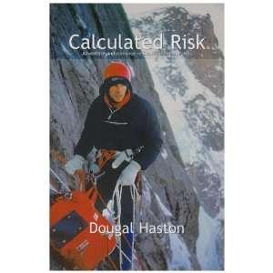 Calculated Risk (9781898573661) Dougal Haston Books