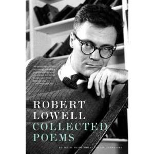 Collected Poems [Paperback] Robert Lowell Books