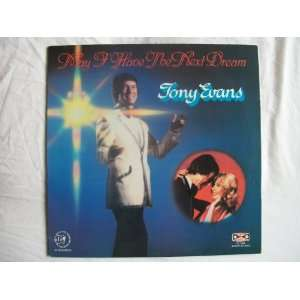 TONY EVANS May I Have The Next Dream With You LP: Tony