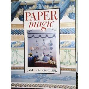 Paper Magic (9780517196960): Jane Gordon Clark: Books