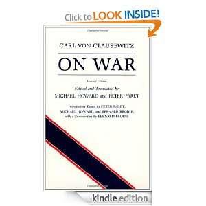 On War: Carl von Clausewitz, Michael Eliot Howard, Peter Paret: