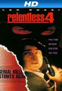 Relentless IV [HD]: Leo Rossi, Famke Janssen, Colleen