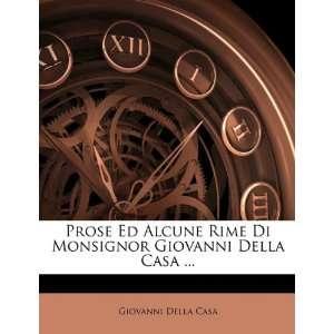 Della Casa  (Italian Edition) (9781145223073) Giovanni Della Casa