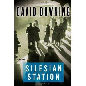 Silesian Station (John Russell, Book 2) [Hardcover] David