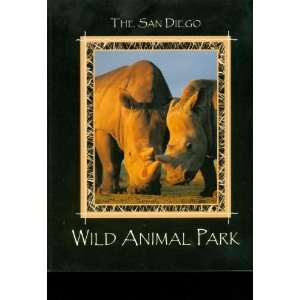 : The San Diego Wild Animal Park (9780911461176): Karen Worley: Books