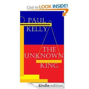 King (The War Beyond the Veil): Paul Kelly:  Kindle Store
